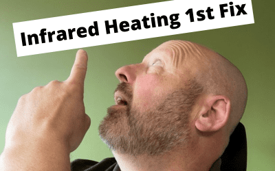 Infrared Heating 1st Fix